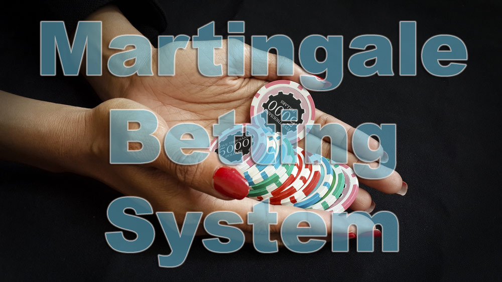 How you can use and utilise the Martingale betting system online